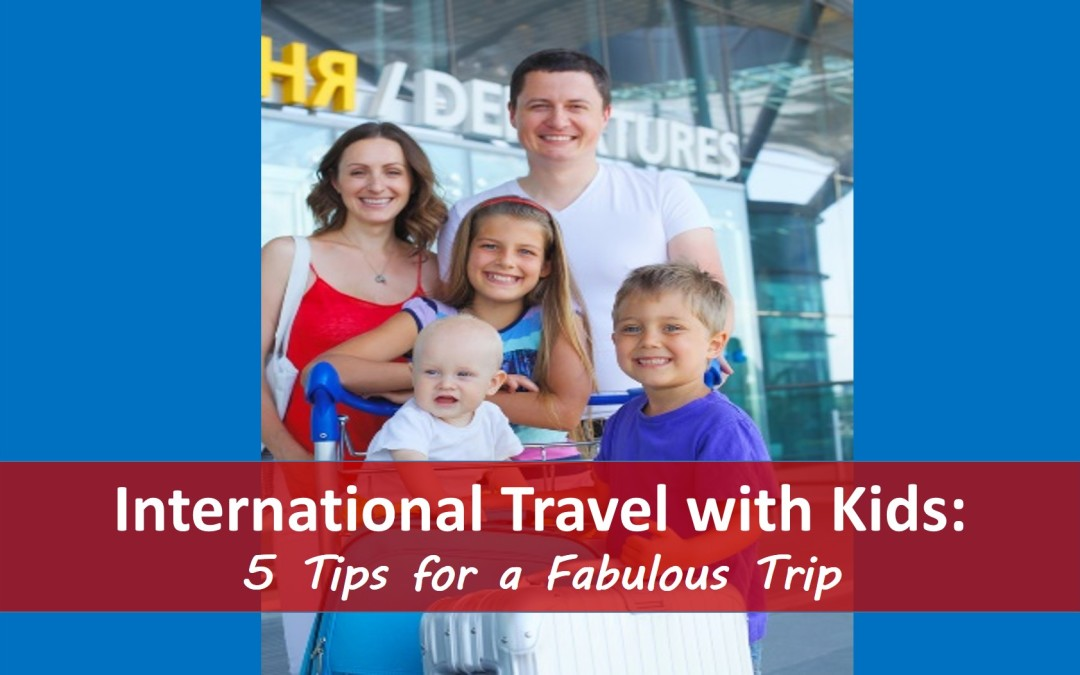 International Travel with Kids